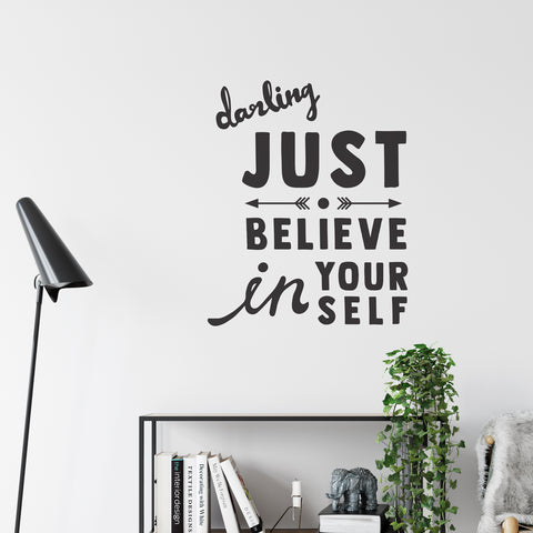 Darling Just Believe Wall Sticker
