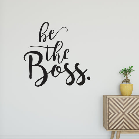 Be The Boss Wall Sticker