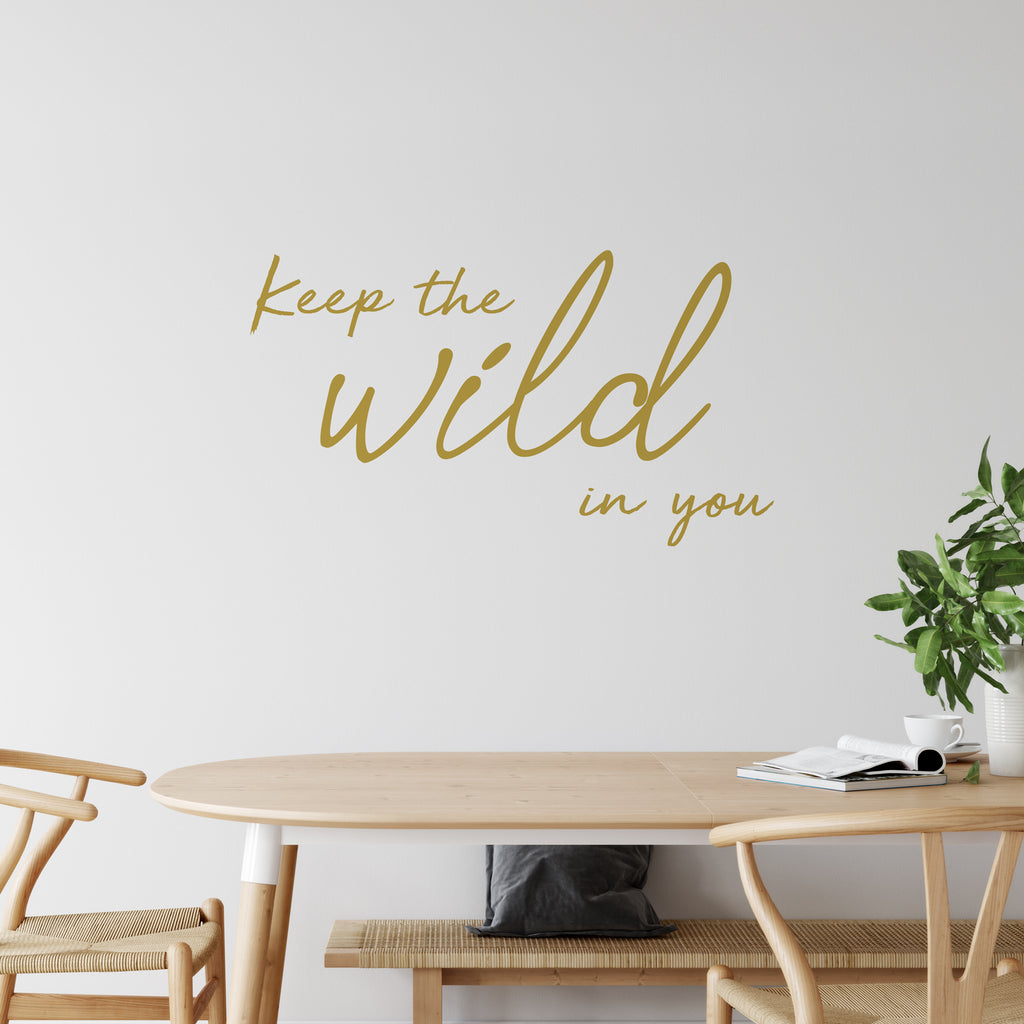 Keep The Wild In You Wall Sticker