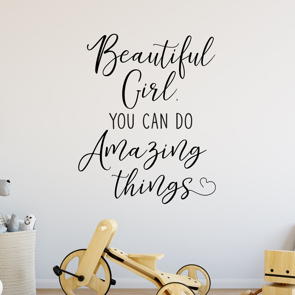 Beautiful Girl You Can Do Amazing Things Wall Sticker