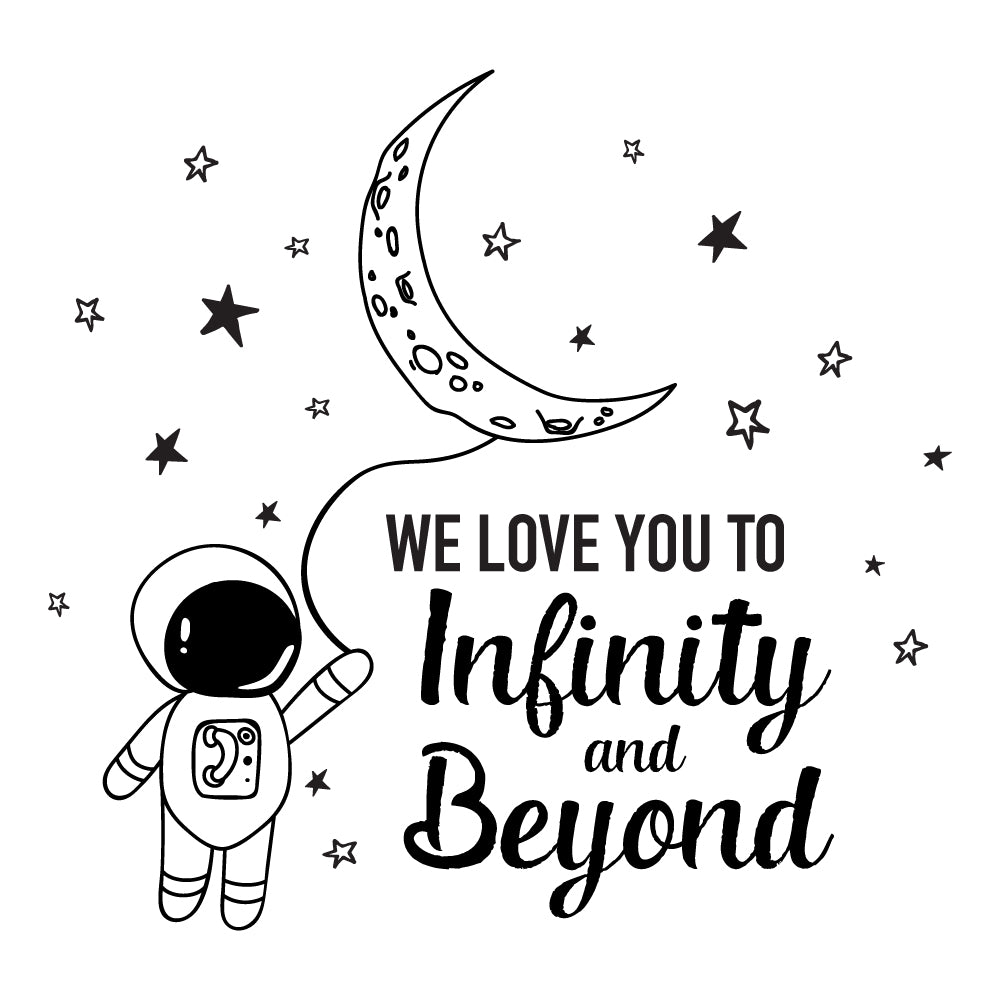 We Love You To Infinity And Beyond Moon Wall Sticker