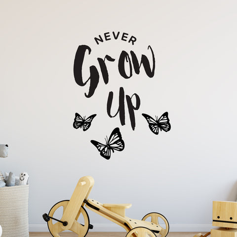 Never Grow Up Butterflies Wall Sticker