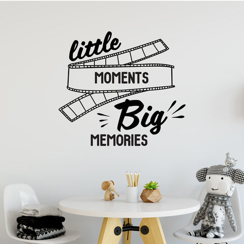 Little Moments Big Memories Wall Sticker