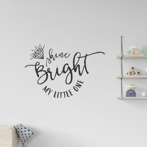 Shine Bright Little One Wall Sticker