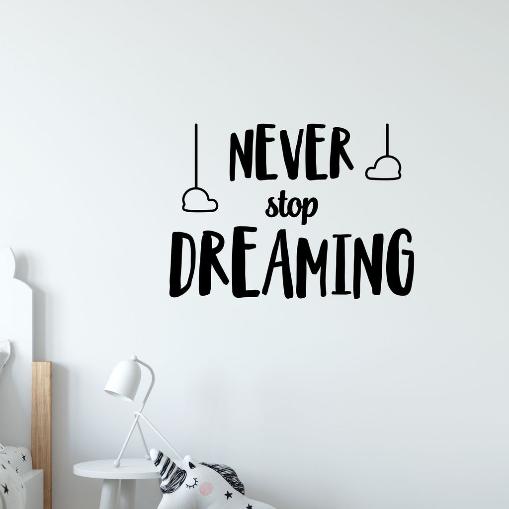 Never Stop Dreaming Quote Wall Sticker