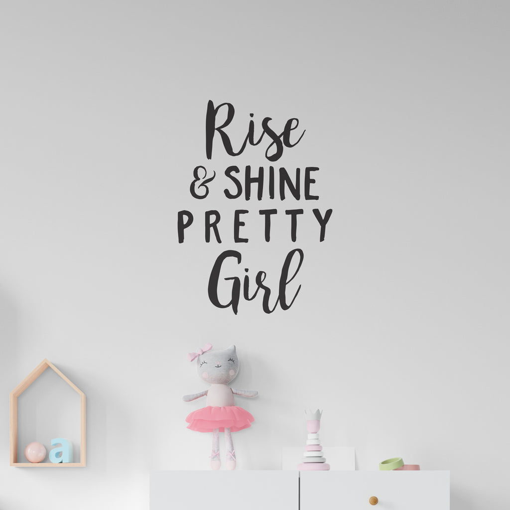 Rise & Shine Pretty Girl Quote Wall Sticker