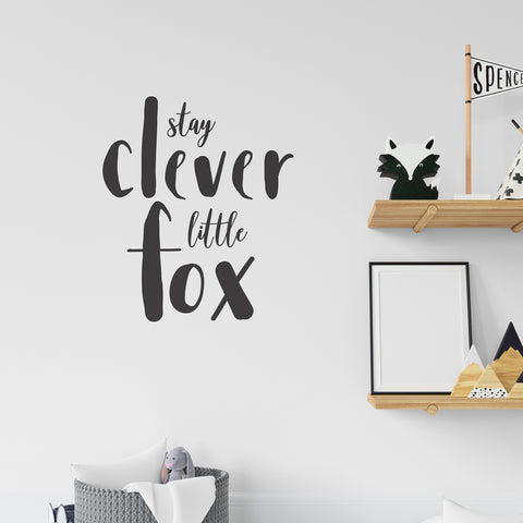 Stay Clever Little Fox Quote Wall Sticker