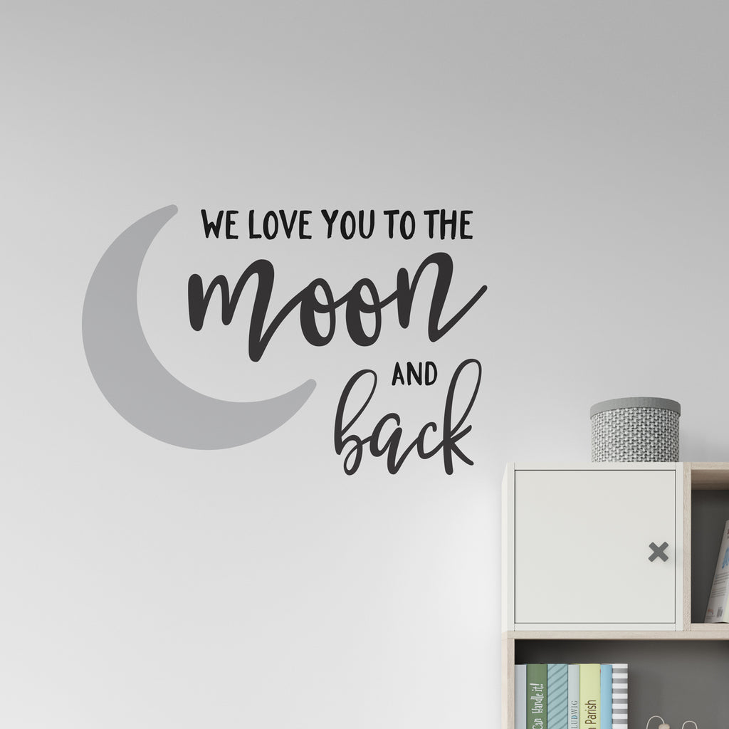 We Love You To The Moon & Back Quote Wall Sticker