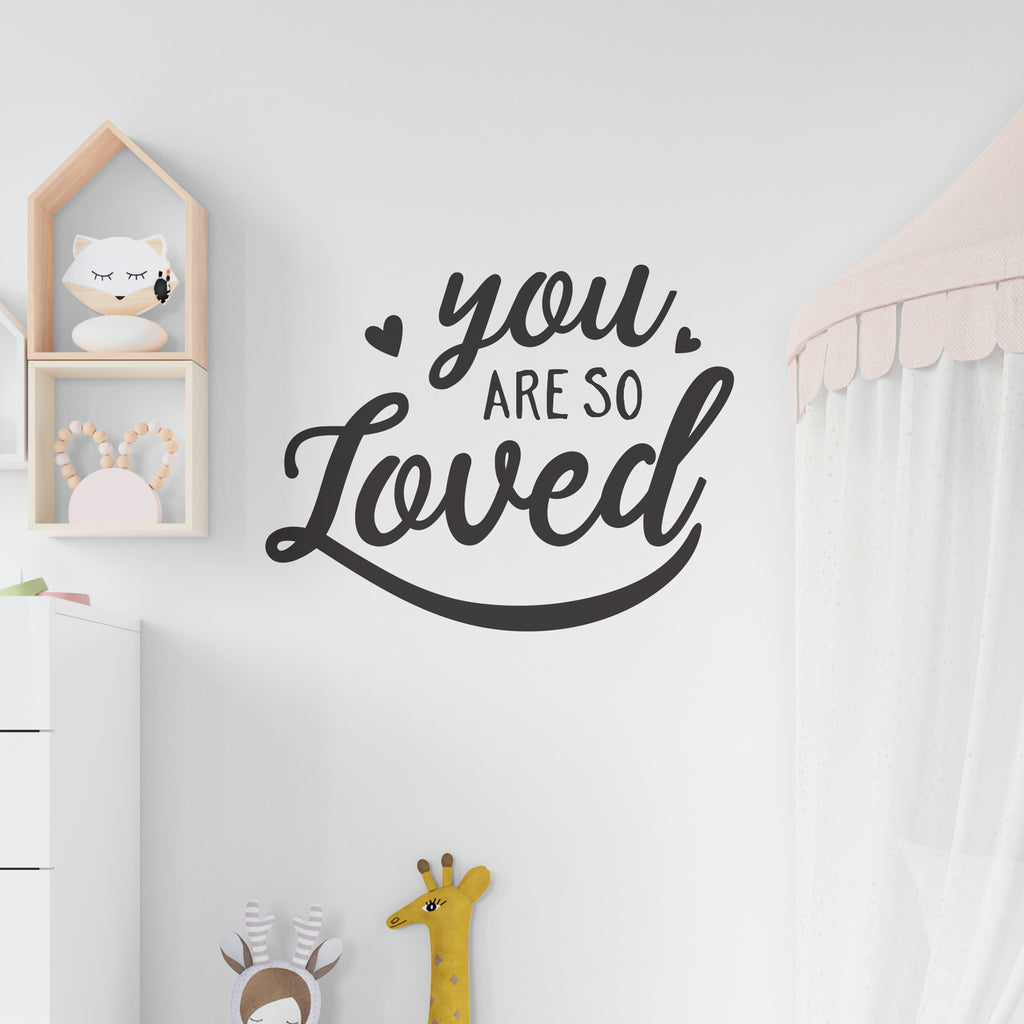 You Are So Loved Quote Wall Sticker