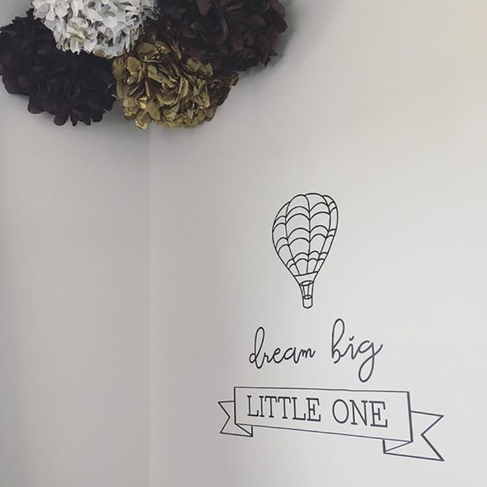 Dream Big Little One Hot Air Balloon Wall Sticker
