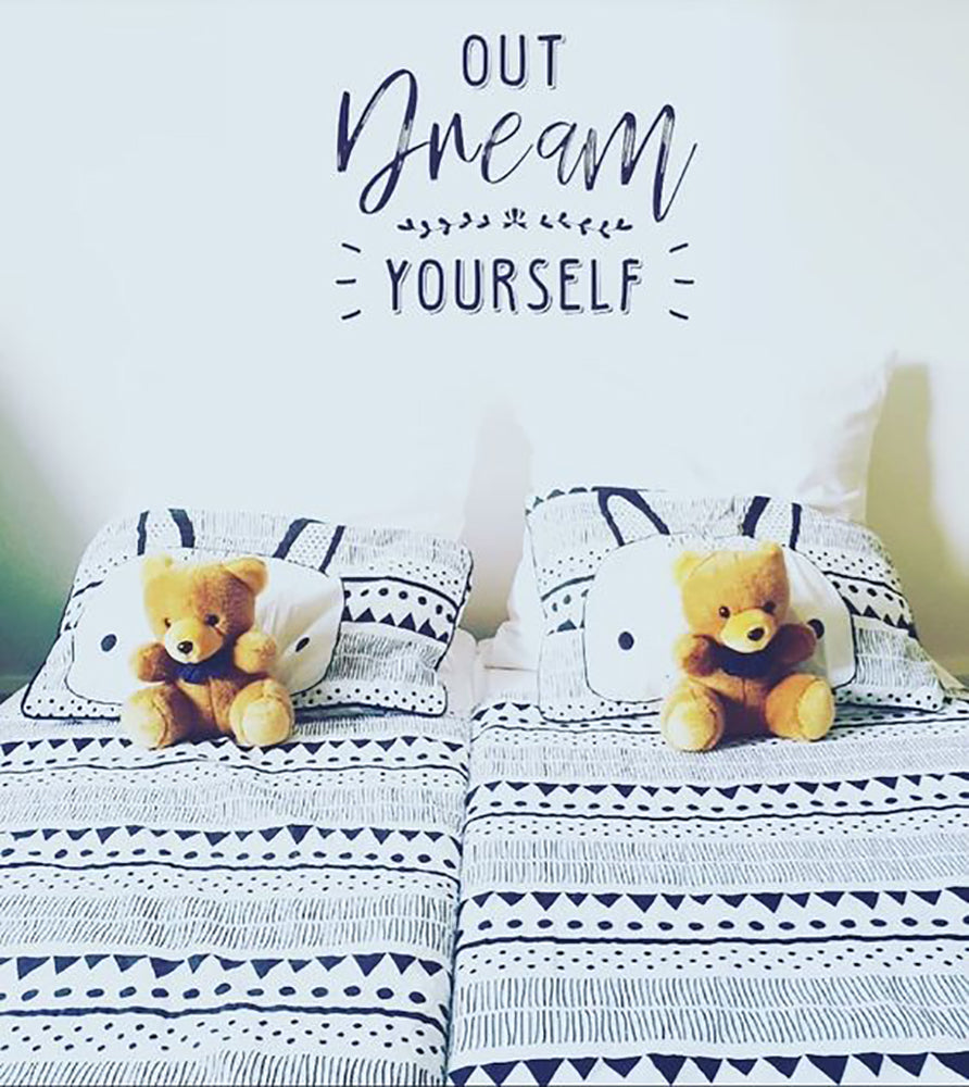 Out Dream Yourself Wall Sticker