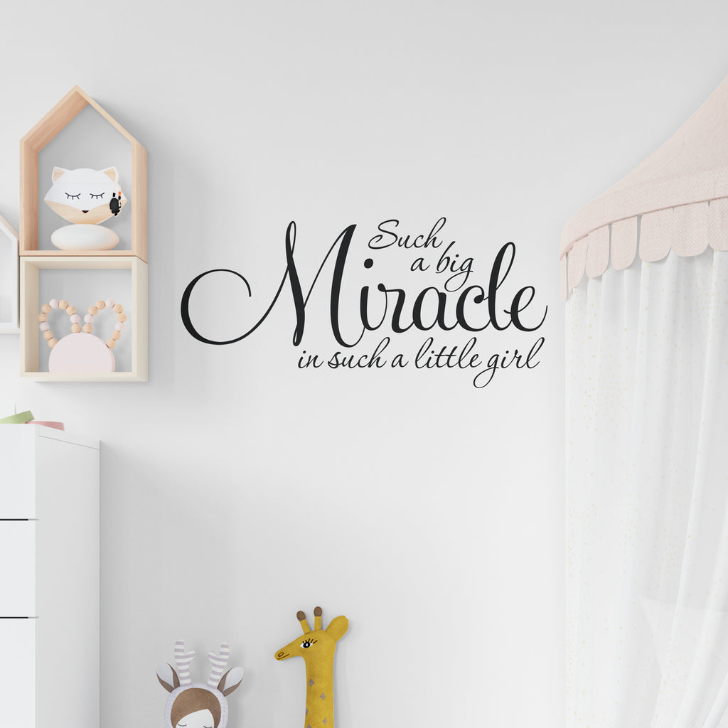 Such A Big Miracle Wall Sticker