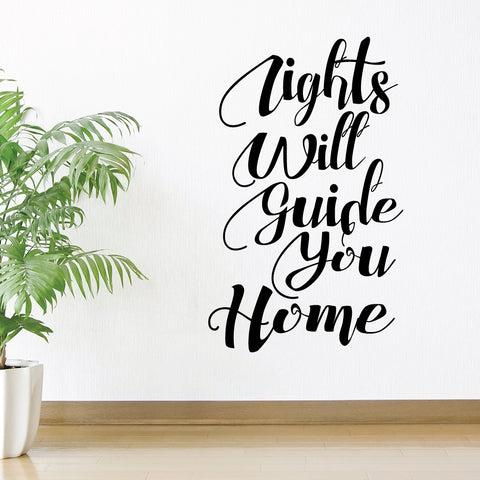 Lights Will Guide You Home Wall Sticker