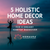 5 Holistic Home Decor Ideas for a Dreamy Habitat Makeover