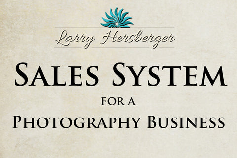 SALES SYSTEM for a PHOTOGRAPHY BUSINESS.-Art of Magic and Light Inc.
