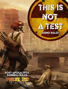 This is Not a Test Demo Rules