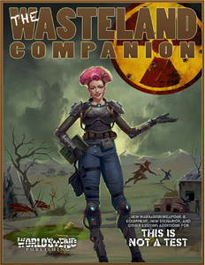 The Wasteland Companion PDF Rules Supplement