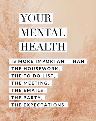 A reminder to put your mental health first - by the Gidget Foundation