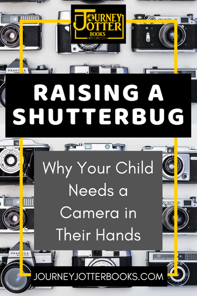 Raising a Shutterbug: Why Your Child Needs a Camera in Their Hands