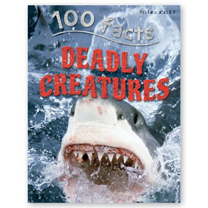 100 Facts : Deadly Creatures - Wonder Eduquip