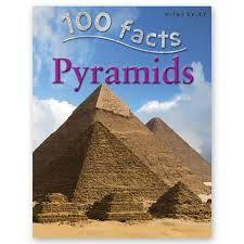 100 Facts : Pyramids - Wonder Eduquip