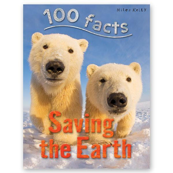 100 Facts : Saving the Earth - Wonder Eduquip