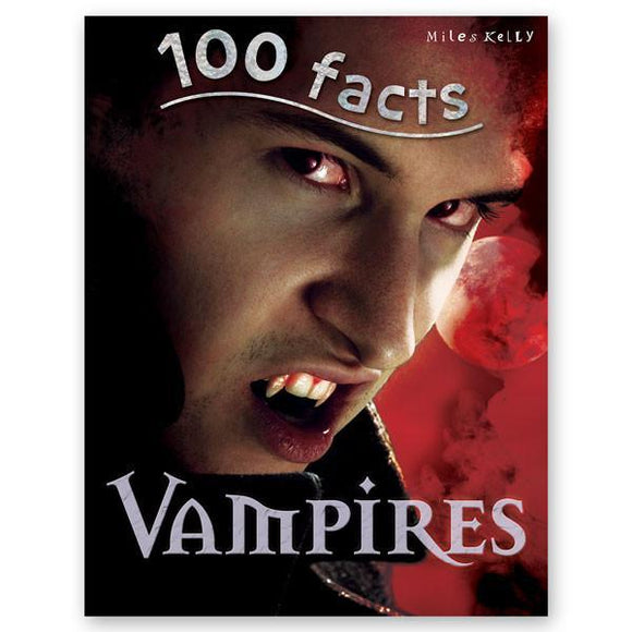 100 Facts : Vampires - Wonder Eduquip