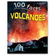 100 Facts : Volcanoes - Wonder Eduquip