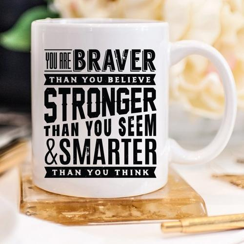 "11oz Coffee Mug - ""You Are Braver Than You-Home & Garden-Hearts and Gifts"