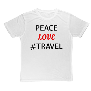 Peace Love Travel Classic Sublimation Adult T-Shirt