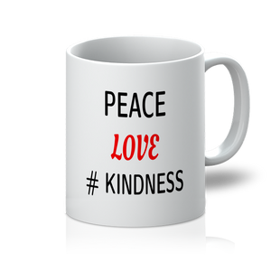 Peace Love Kindness 11oz Mug