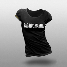 Big In Canada T-Shirt
