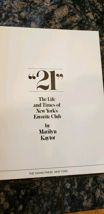 21: LIFE AND TIMES OF NEW YORK'S FAVORITE CLUB By Marilyn Kaytor - Hardcover