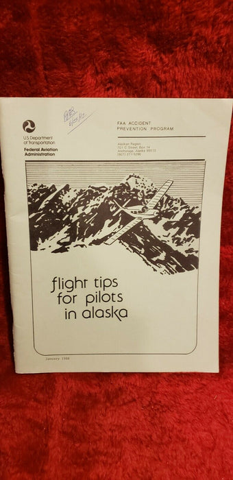 US Department Of Transportation Flight Tips for Pilots in Alaska 1988