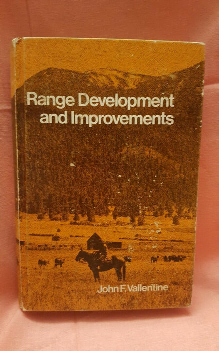 1970s Range Development and Improvements by Vallentine, John Hardcover Book