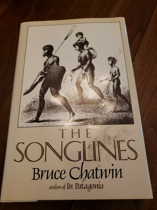 Chatwin, Bruce THE SONGLINES 1st Edition w/ DustCover