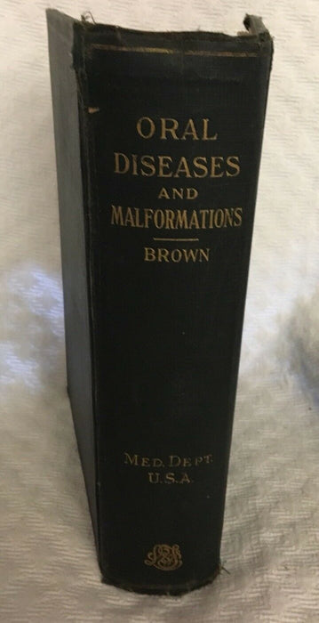 """The Surgery of Oral Diseases and Malformations"" (1918) RARE Vintage DENTISTRY"