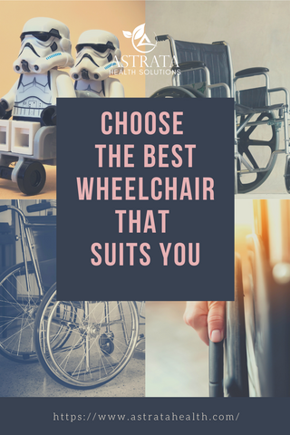 choose the best wheel chair that suits you