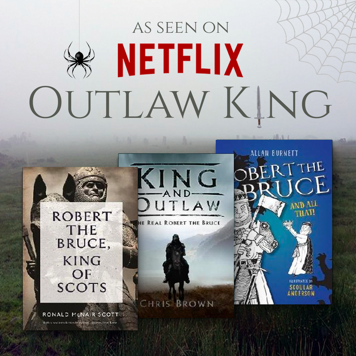 Outlaw King Robert the Bruce