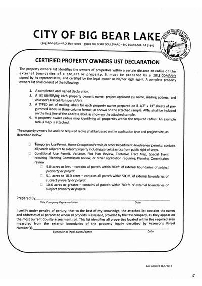City of Big Bear Lake Certified Property Owners List Declaration. 300ft, 500ft, 700ft. Typed List of Mailing Labels