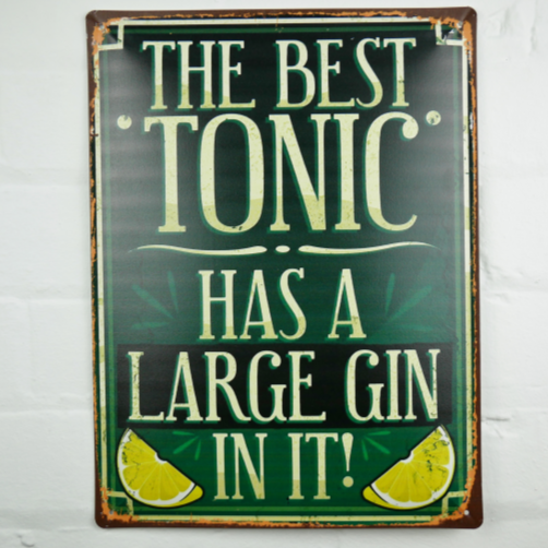 The Best Tonic - Metal Sign