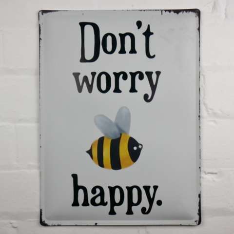 'Bee' Happy - Metal Sign
