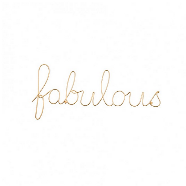 Fabulous - Wire Word Gold