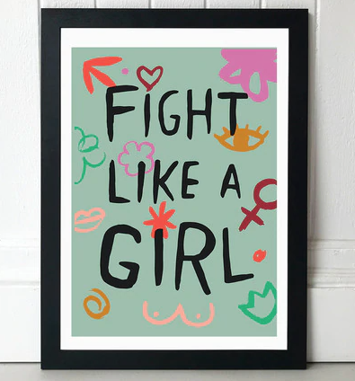 Fight Like A Girl - A3 Print - Framed