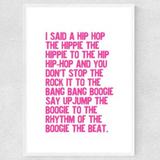 I Said A Hip Hop - A3 Print Pink - Framed