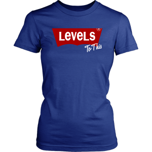 Levels To This |  Ladies' Fitted T-Shirt