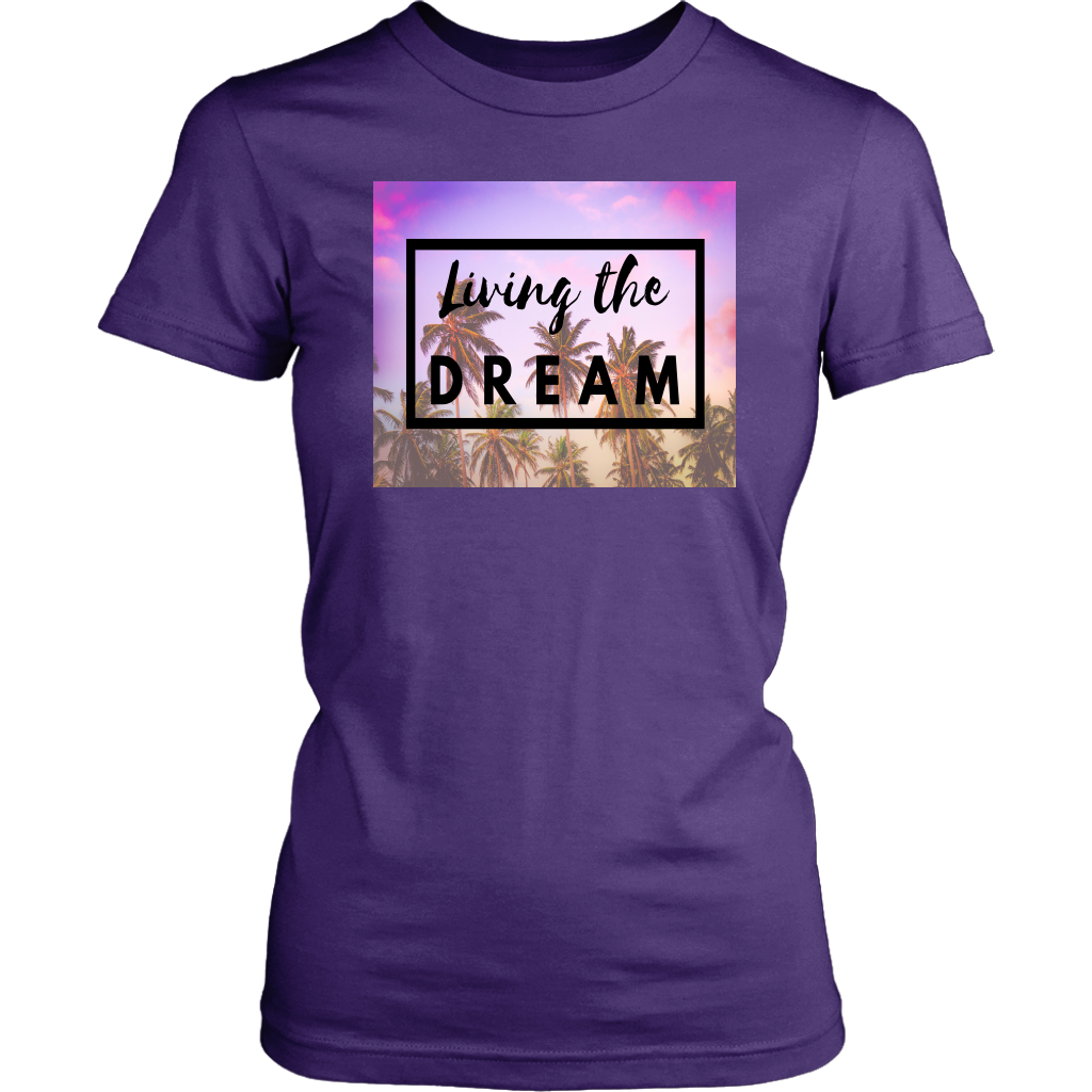 Living the Dream | Ladies' Fitted T-Shirt