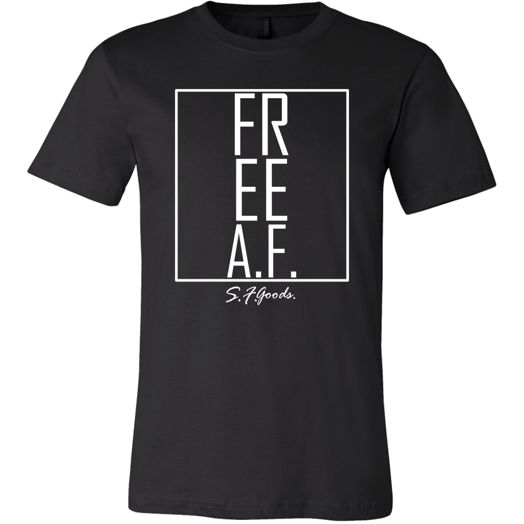 Free A.F. | 100% Cotton T-Shirt