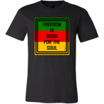 Freedom is Good | 100% Cotton T-Shirt