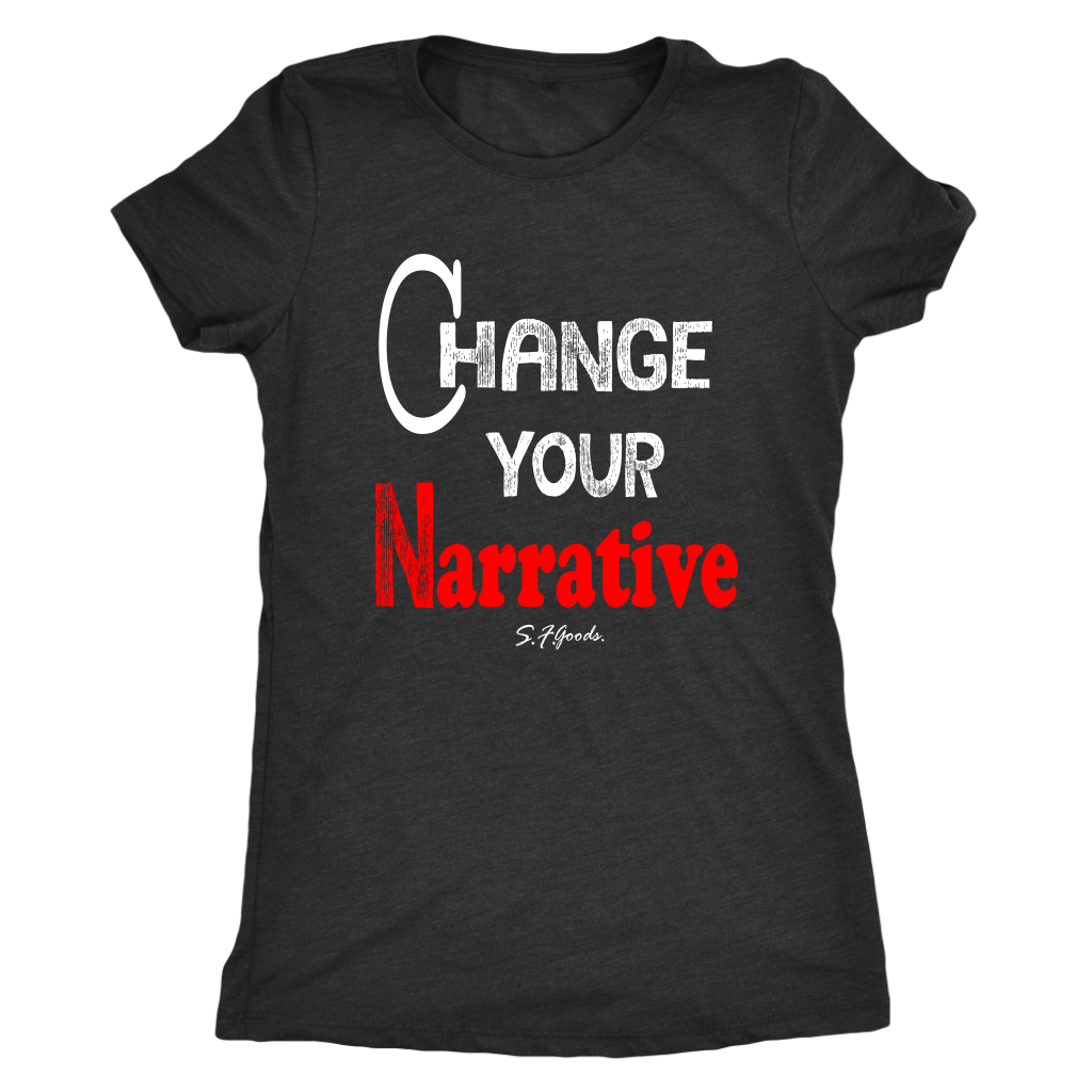 Change Your Narrative | Ladies' Fitted T-Shirt